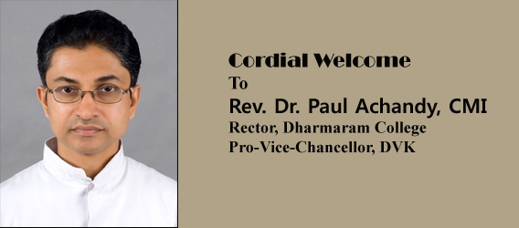 Cordial Welcome to Rev. Dr. Paul Achandy, CMI